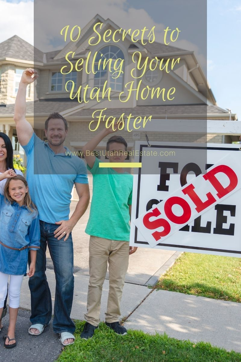 10 secrets to selling your Utah Home Faster