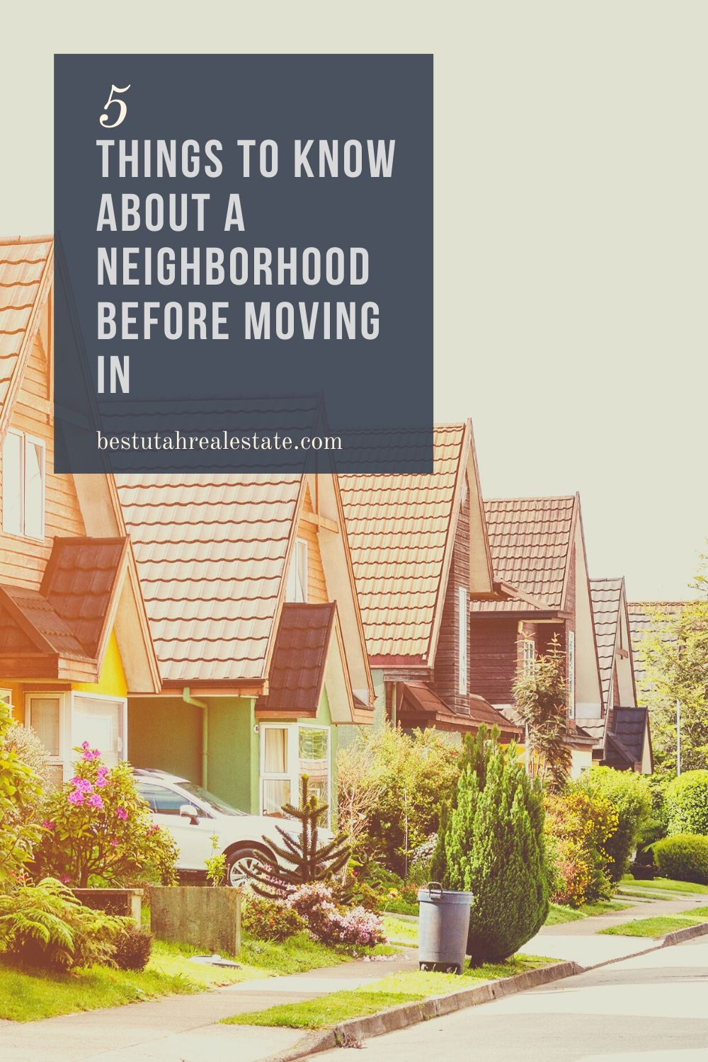5 things to know about a neighborhood before moving in